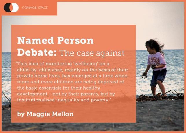 Maggie Mellon: Why the Named Person legislation is not a progressivemeasure